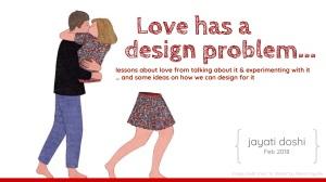 Love has a design problem
